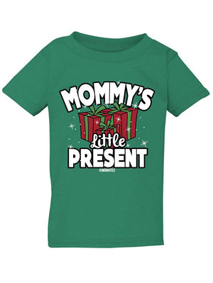 Manateez Infant Mommy's Little Present Tee Shirt