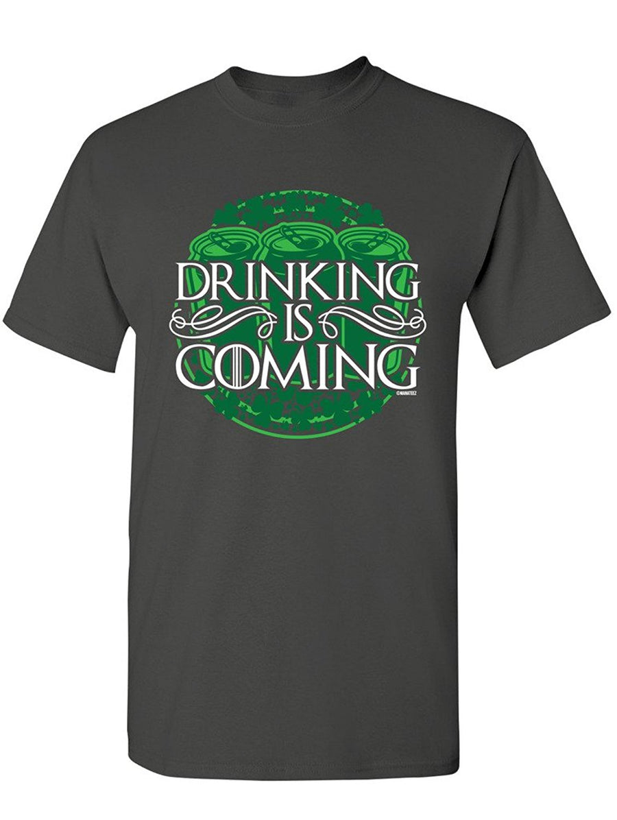 Manateez Men's St. Patrick's Day Drinking is Coming Tee Shirt