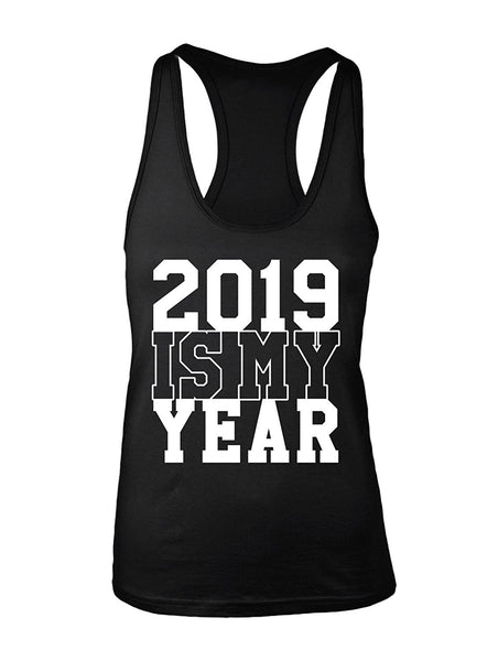 Manateez Women's 2019 Is My Year Racer Back Tank Top