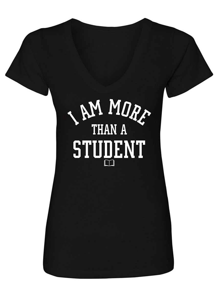 Manateez Women's I Am More Than Just a Student V-Neck Tee Shirt