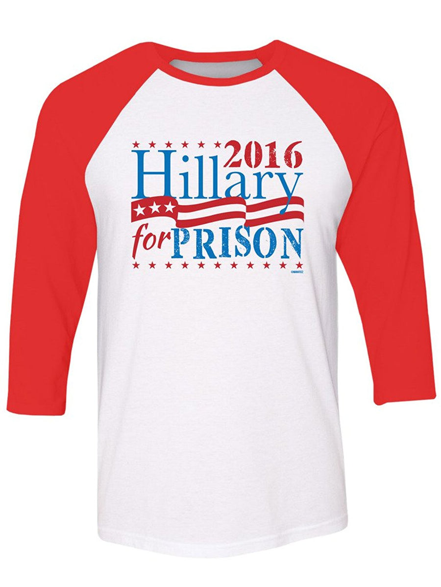 Manateez Unisex Election 2016 Hillary for Prison Raglan Tee Shirt