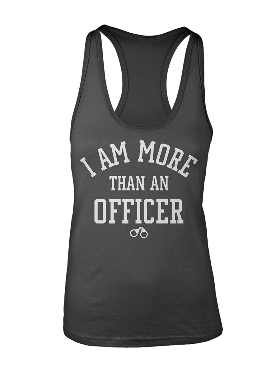 Manateez Women's I Am More Than An Officer Racer Back Tank Top