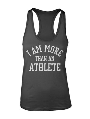Manateez Women's I Am More Than Just an Athlete Racer Back Tank Top