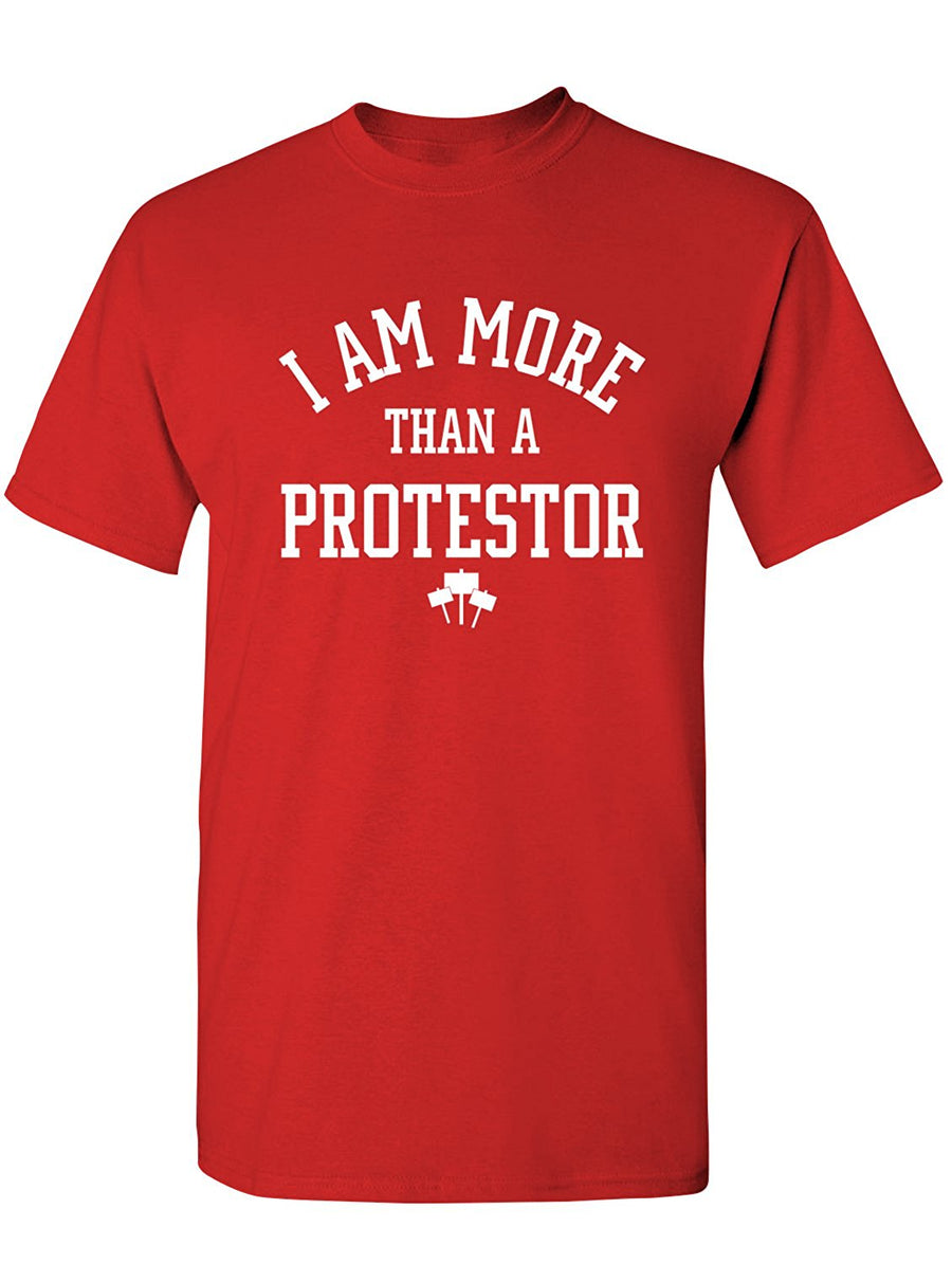 Manateez Men's I Am More Than A Protestor Tee Shirt