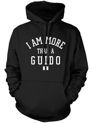 Manateez Men's I Am More Than A Guido Hoodie