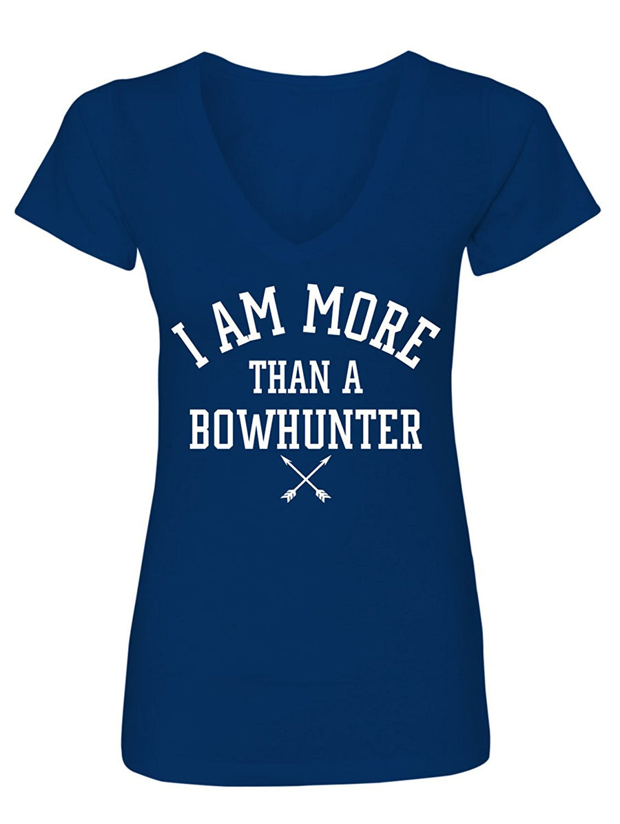 Manateez Women's I Am More Than A Bowhunter V-Neck Tee Shirt