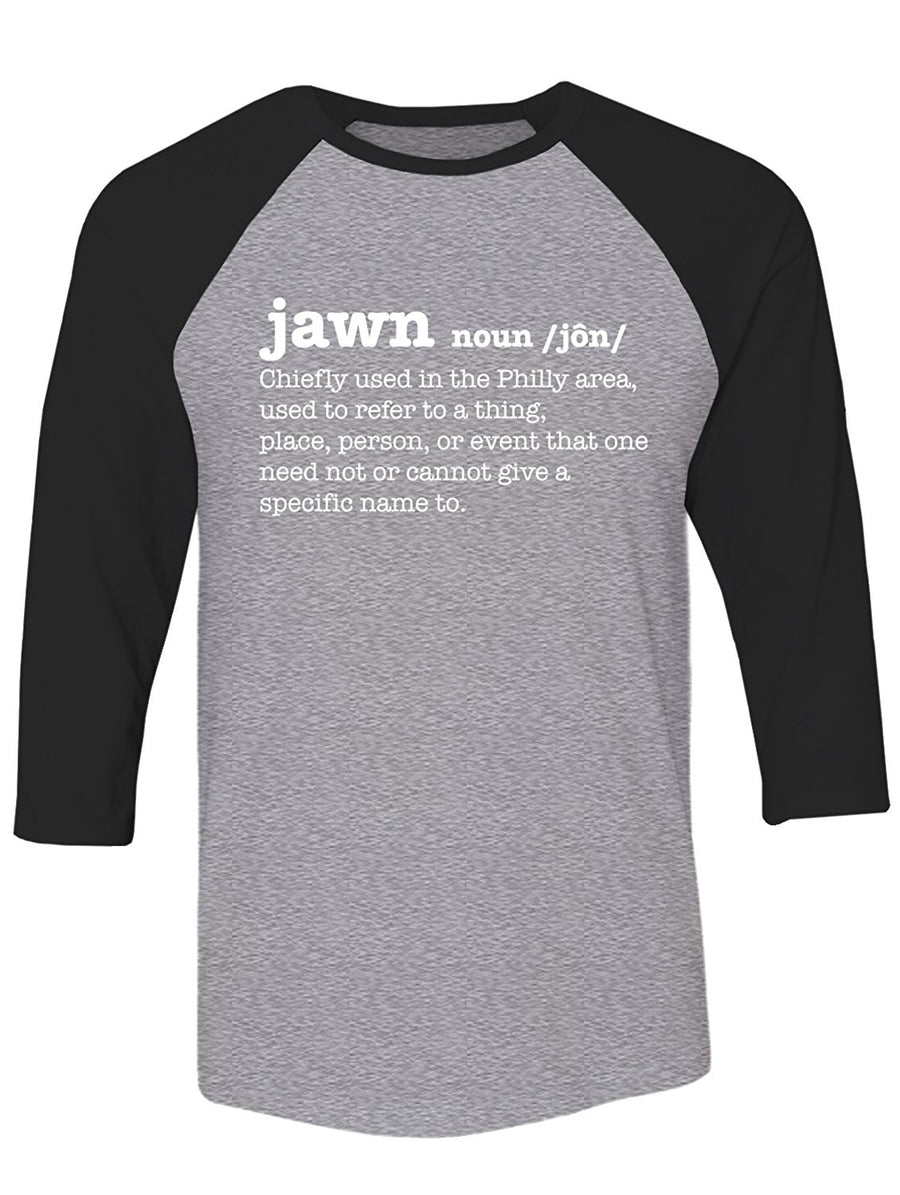 Manateez Philly Jawn Definition Raglan
