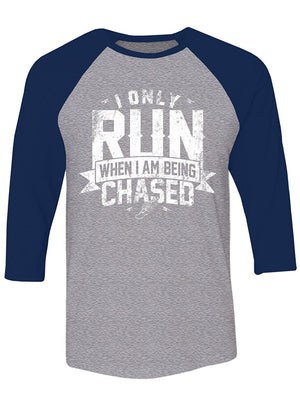 Manateez Women's I Only Run When I Am Being chased Raglan Tee Shirt
