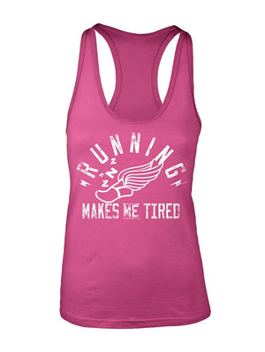 Manateez Women's Non-Runner Running Makes Me Tired Racer Back Tank Top