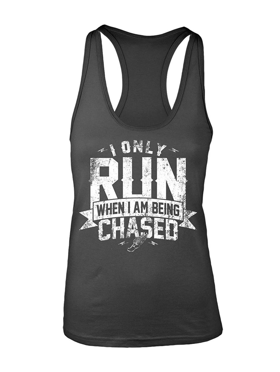 Manateez Women's I Only Run When I Am Being chased Racer Back Tank Top