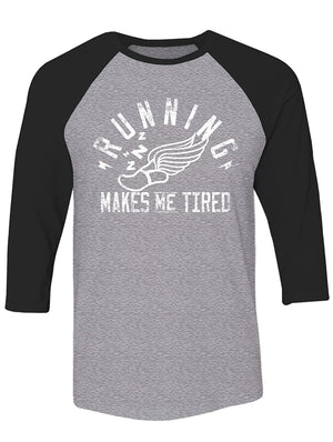 Manateez Non-Runner Running Makes Me Tired Raglan Tee Shirt