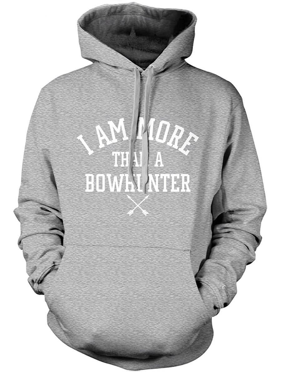 Manateez Men's I Am More Than A Bowhunter Hoodie