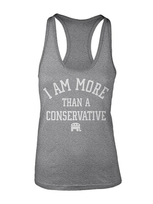 Manateez Women's I Am More Than A Conservative Racer Back Tank Top
