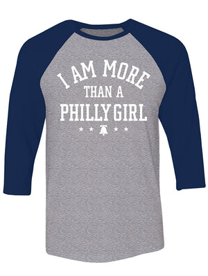 Manateez Men's I Am More Than A Philly Girl Raglan Tee Shirt