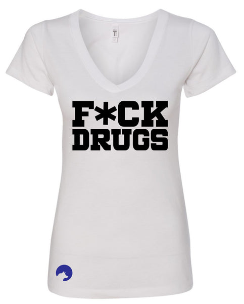 Wolf Capital Mantra F*CK DRUGS Ladies V Neck Tee