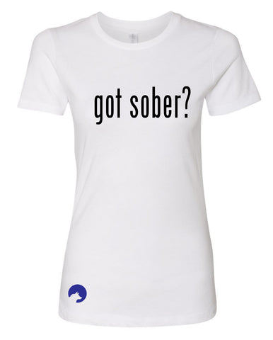 Wolf Capital Mantra Got Sober? Ladies Crew Neck Tee