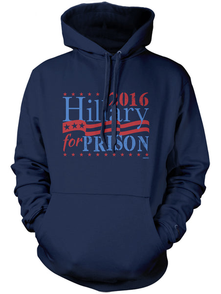 Hillary For Prison Unisex Hoodies
