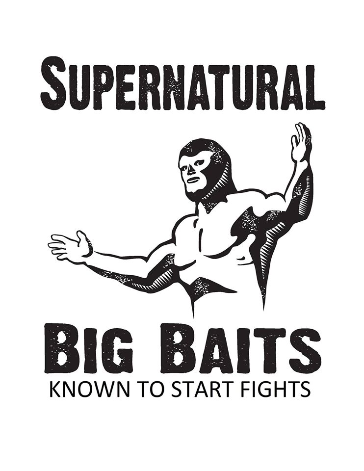 Supernatural Big Baits