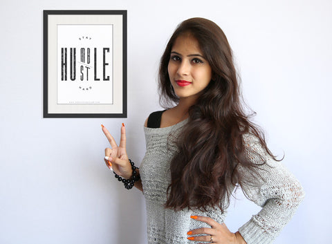 Stay Humble Hustle Hard Framed Wall Art by Fashion In Punjab