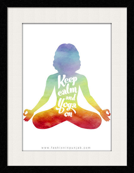 Keep Calm and Yoga on - Framed Wall Art - Fashion In Punjab