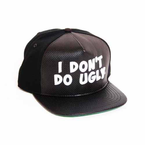I DONT DO UGLY, I DON'T DO UGLY - Snapback