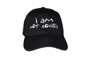 I AM NOT SOCIETY™