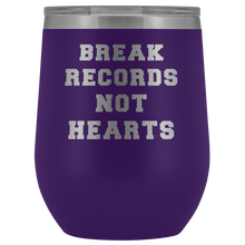 Break Records Not Hearts Insulated Wine Tumbler - Chick 9 Clothing