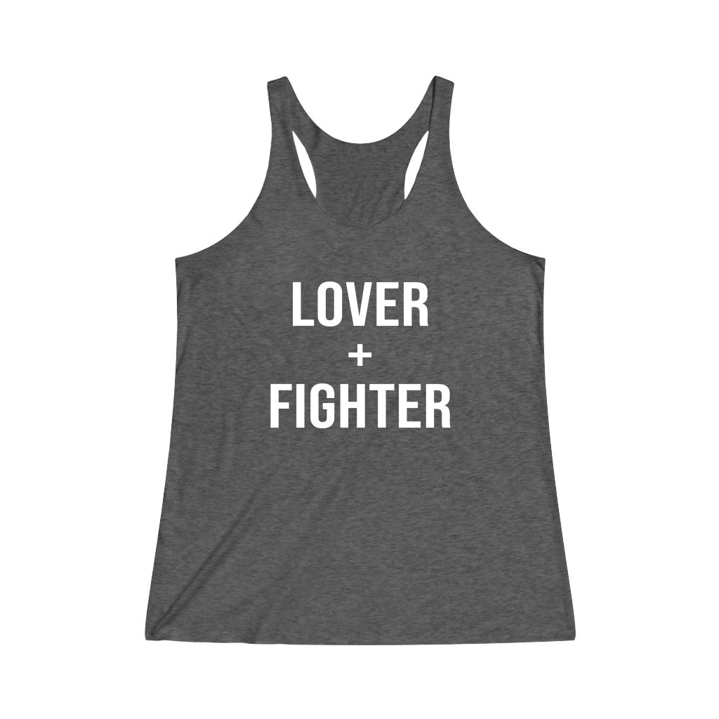 Lover and Fighter Racerback Tank