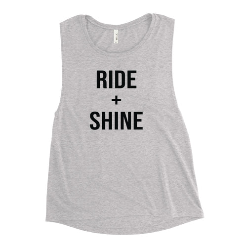 Ride and Shine Muscle Tank