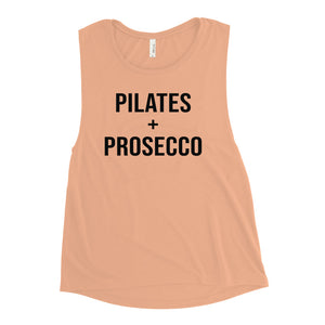 Pilates and Prosecco Muscle Tank