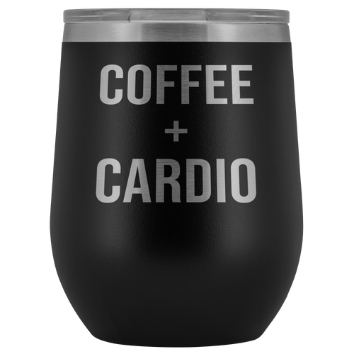 Coffee And Cardio Insulated Wine Tumbler - Chick 9 Clothing