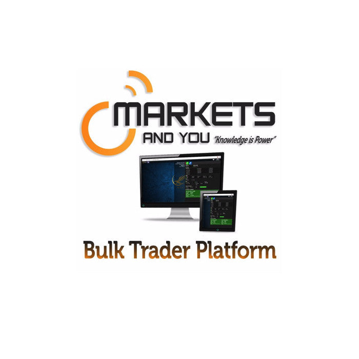 Bulk Trader Platform, by Markets and You (Beta)