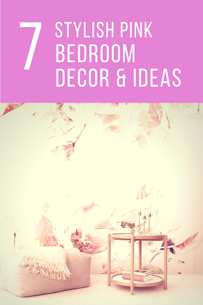 7 High-Style Pink Bedroom Decor Must Haves + Pink Bedroom Ideas