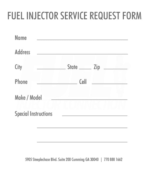 Service Request Form  Fuel Injector Connection