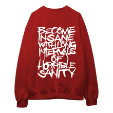 Load image into Gallery viewer, Poe's Insanity (White Print) - Sweatshirt