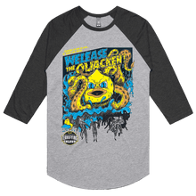 Load image into Gallery viewer, Welease The Quacken - 3/4 Sleeve Raglan