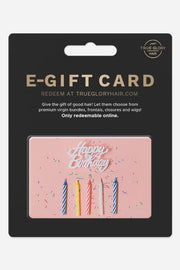 Birthday E-Gift Card - True Glory Hair