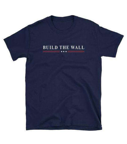 Build The Wall Unisex T-Shirt
