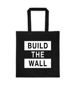 Build The Wall Tote Bag