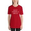 Keep America Great Unisex Red T-Shirt
