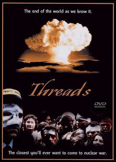 Threads   (Complete, Uncut)