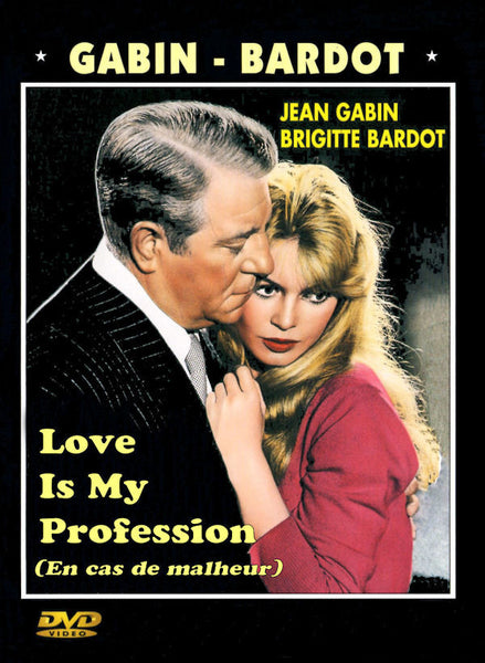 Love Is My Profession (En Cas de Malheur) 1958