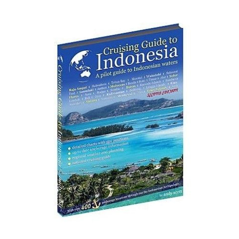 Cruising Guide to Indonesia 2nd Edition (2017)