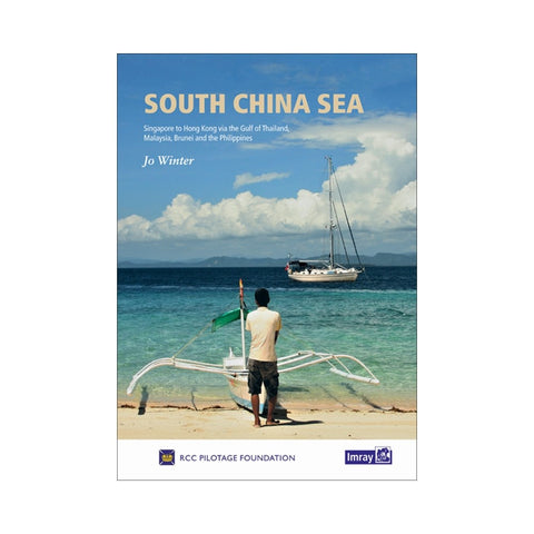 Imray South China Sea Cruising Guide 1st Edition (2019)
