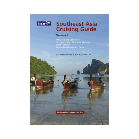 Imray Southeast Asia Cruising Guide Volume II