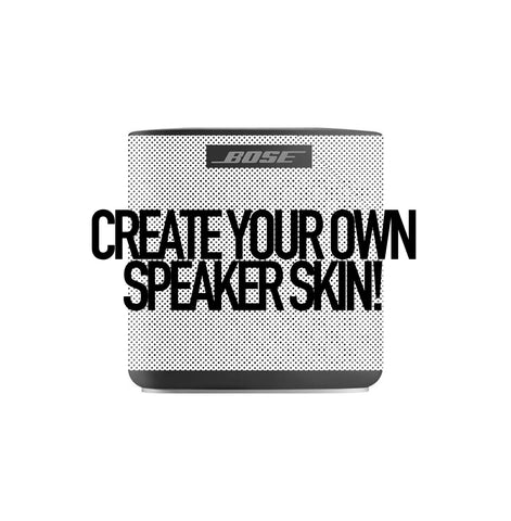 CREATE YOUR OWN Custom Bose SoundLink Color II Speaker Skin Decal