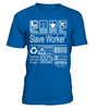 Slave Worker Multitasking Job Title T-Shirt