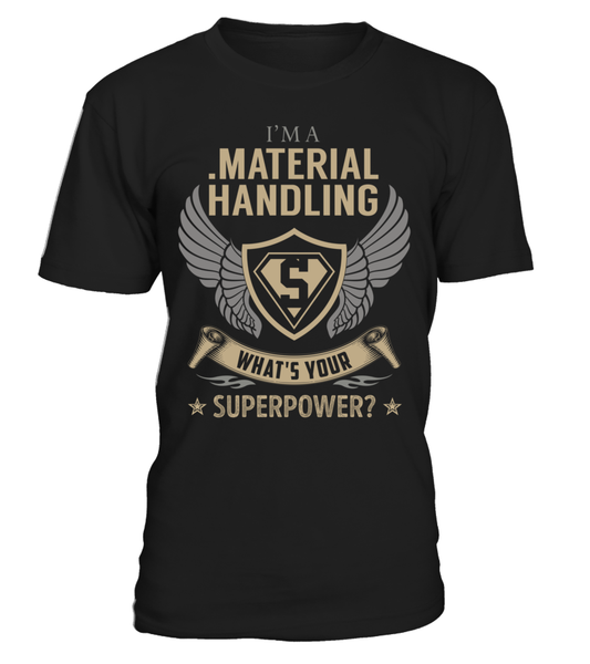 .Material Handling Superpower Job Title T-Shirt