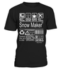 Snow Maker Multitasking Job Title T-Shirt