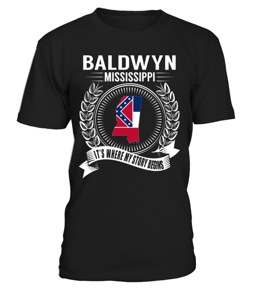 Baldwyn, Mississippi Its Where My Story Begins T-Shirt